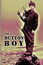The Button Boy by Lawrence Kadow