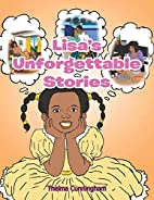 Lisa's Unforgettable Stories by Thelma…