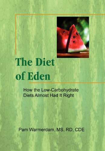 the-diet-of-eden-how-the-low-carbohydrate-diets-almost-had-it-right