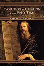 Evolution vs Creation in the End Time by…