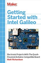 Getting Started with Intel Galileo by Matt…
