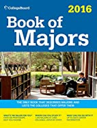 Book of Majors 2016 (College Board Book of…