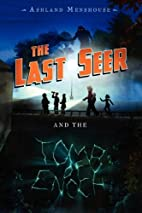 The Last Seer and the Tomb of Enoch by…