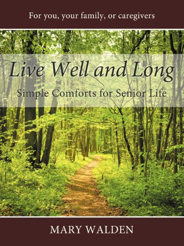 live-well-and-long-simple-comforts-for-senior-life