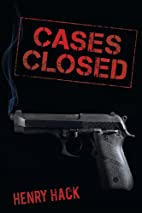 Cases Closed: A Danny Boyland novel by Henry…