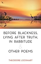 Before Blackness, Lying After Truth, In…