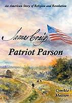 James Craig : patriot parson : an American…