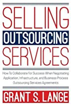 Selling Outsourcing Services: How To…