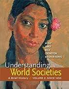 Understanding World Societies, Volume 2: A…