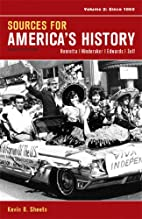 Sources for America's History, Volume 2:…