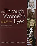 DuBois, Ellen Carol: Through Women's Eyes 3e, Combined Volume & Women's Rights & American Women's Movement