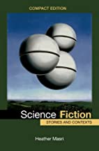 Science Fiction, Compact Edition: Stories…
