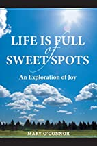 Life Is Full of Sweet Spots: An Exploration…