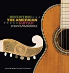 Inventing the American Guitar: The Pre-Civil…