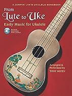 From Lute To Uke: Early Music For Ukulele…