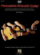 Percussive Acoustic Guitar Method - Book/DVD…