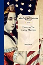 History of the Sewing Machine (Making of…