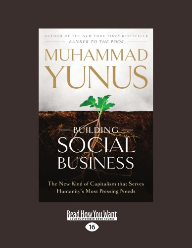 building-social-business-the-new-kind-of-capitalism-that-serves-humanitys-most-pressing-needs
