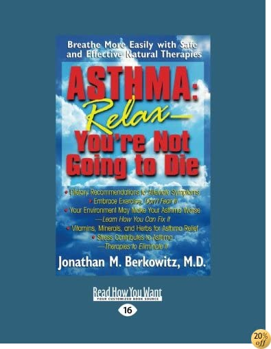 Asthma: Relax-You're Not Going to Die