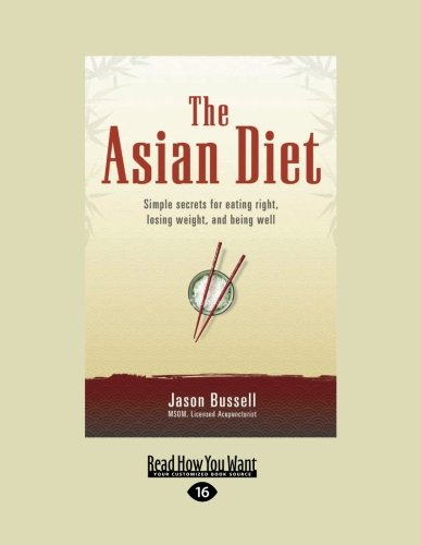 the-asian-diet-simple-secrets-for-eating-right-losing-weight-and-being-well
