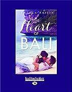 The Heart Of Bali (novella) by Rebecca…