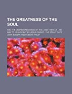 The Greatness of the Soul and…