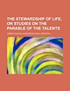 The Stewardship of Life, or Studies on the…