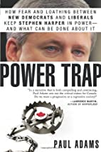 Power Trap: How fear and loathing between…