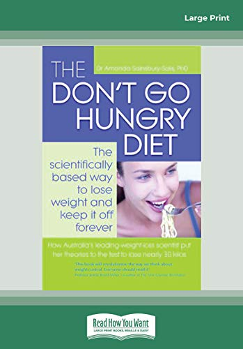 the-dont-go-hungry-diet-the-scientifically-based-way-to-lose-weight-and-keep-it-off-forever