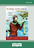 Greenwood, Kerry: Flying Too High (1 Volume Set)