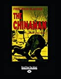 Friedrich Glauser and: The Chinaman (Large Print)