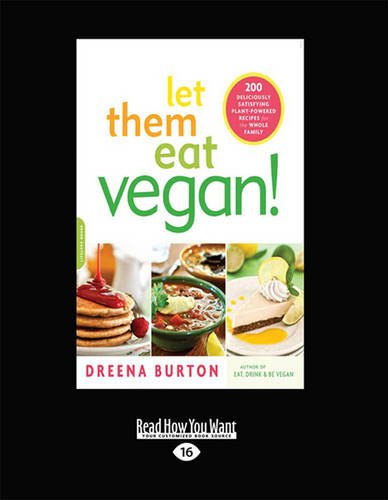 let-them-eat-vegan-200-deliciously-satisfying-plant-powered-recipes-for-the-whole-family