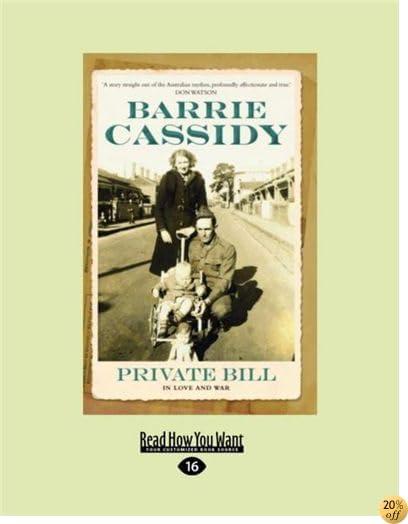Private Bill: In Love and War