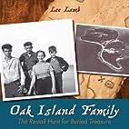 Oak Island Family: The Restall Hunt for…
