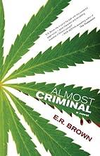 Almost Criminal (A Crime in Cascadia…