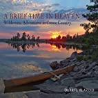 A Brief Time in Heaven: Wilderness…