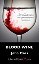 Blood wine : a Quin and Morgan mystery by…