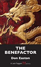 The Benefactor by Don Easton