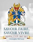 Savoir Faire, Savoir Vivre: Rideau Club…