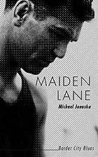 Maiden Lane: Border City Blues by Michael…