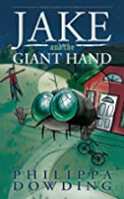 Jake and the Giant Hand (Weird Stories Gone…