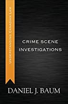 Crime Scene Investigations (Understanding…