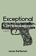 Exceptional Circumstances by James Bartleman