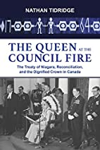 The Queen at the Council Fire: The Treaty of…
