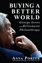 Buying a Better World: George Soros and…