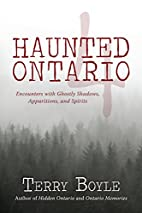 Haunted Ontario 4: Encounters with Ghostly…