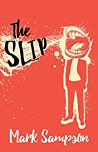 The Slip by Mark Sampson