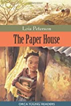 The Paper House (Orca Young Readers) by Lois…