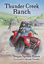 Thunder Creek Ranch (Orca Echoes) by Sonya…