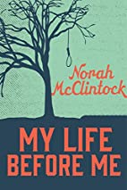 My Life Before Me (Secrets) by Norah…